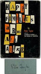 Peter Taylor / Happy Families Are All Alike A Collection Of Stories Signed 1st