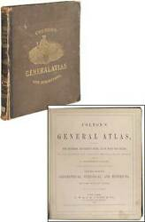 G Woolworth Colton / Colton's General Atlas Containing One Hundred And Eighty