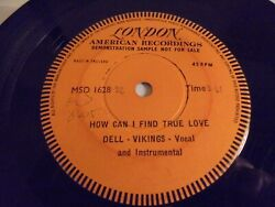 Dell Vikings How Can I Find True Love One Side London American Rare 1957 Demo 45
