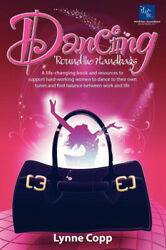 Dancing Round the Handbags: A life changing book and resources to support $37.65