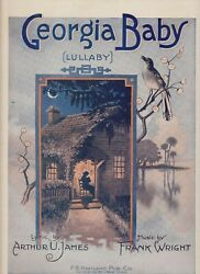 Georgia Baby 1920 Vintage Sheet Music Lullaby James Wright Piano Vocals