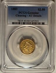 1883 2.5 Liberty Head Gold Coin Pcgs Au Details Cleaned Andmdash Mintage 1920