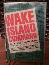Wake Island Command By W. Scott Cunningham Wwii Setting The Record Straight