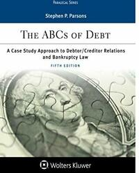 The Abcs Of Debt Paralegal Series By Parsons, Stephen P. Paperback