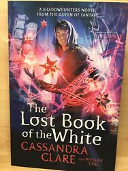The Lost Book Of The White Book, Cassandra Clare, New, Best Seller Wesley Chu