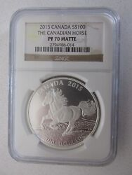 2015 Canada Silver 100 The Canadian Horse Graded Pf70 Matte By Ngc