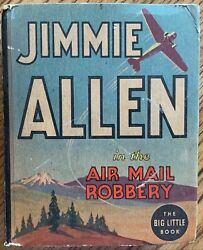 Jimmie Allen In The Air Mail Robbery Big Little Book Whitman,1936 1143