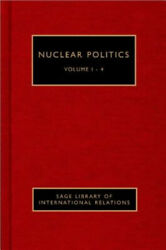 Nuclear Politics Sage Library Of International Relations By Maria Rost Rublee