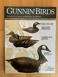Gunninand039 Birds Featuring The Collection Of Kroghie Andresen Book Decoys Waterfowl