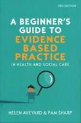 A Beginnerand039s Guide To Evidence-based Practice In Health And Social Care Neuf