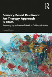 Sensory-based Relational Art Therapy Approach S-brata Supporting