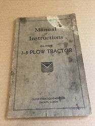 Oliver 3-5 Plow Tractor Manual Of Instructions Usa Original Rare