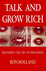 Talk And Grow Rich How To Create Wealth Without Capital Thorsonand039s Business