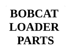 Used Bobcat Loader Parts - Select From List