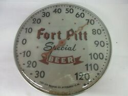 Vintage Advertising Fort Pitt Beer Round Thermometer Tavern Bar Store M-480