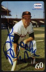 60m Brooks Robinson Baseball And Crown Gasoline Autographed Phone Card