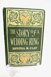 Rare The Story Of A Wedding Ring Hardcover Book Bertha Clay Donahue Bridal Decor