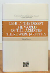 Lehi In The Desert And There Were Jaredites - Collected Works Of Hugh Nibley 5