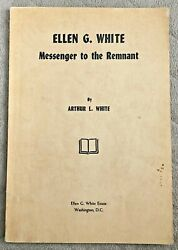 Ellen G White Messenger to the Remnant Arthur L White 1959 Review and Herald SDA $20.54