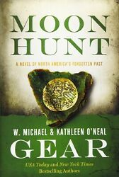 Moon Hunt A People Of Cahokia Novel Book Three Of The Morning Star Series