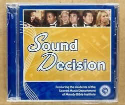 New Cd Sound Decision The Moody Bible Institute Sacred Music Department Students