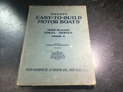Twenty Easy-to-build Motor Boats 1922 Motor Boating's Ideal Series 4 Boat Plans