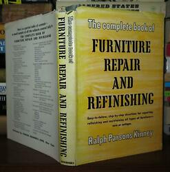 Kinney, Ralph Parsons The Complete Book Of Furniture Repair And Refinishing Vin