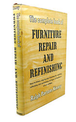 Ralph Parsons Kinney The Complete Book Of Furniture Repair And Refinishing  Ea