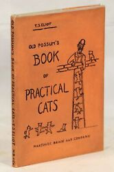 T S Eliot / Old Possum's Book Of Practical Cats 1st Edition 1939