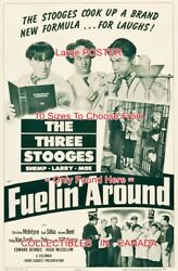 Fuelin' Around 1949 Three Stooges Formula Chemistry = Poster 10 Sizes 17-4.5 Ft