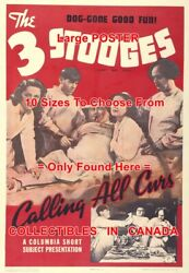 3 Three Stooges 1939 Calling All Curs Dog-gone Nurse =poster 10 Sizes 17-4.5 Ft