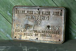 Vintage / Retired Indiana Dnr Hunting Sign Embossed Rusty Tin Tacker 18 X 12