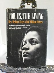 Medgar Evers Civil Rights Black Leader Killed Trials Bio FOR US THE LIVING Wife