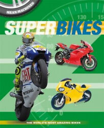 Mean Machines Superbikes Mean Machines By Paul Harrison