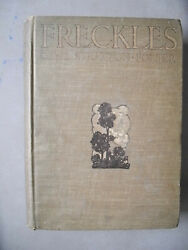 Freckles By Gene Stratton-porter/decorations By E. Stetson Crawford/1st Ed/1904