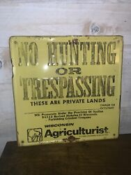 Vintage No Hunting Or Trespassing Metal Sign 12 X 12 - Wisconsin Agriculturist