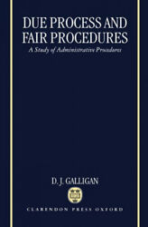 Due Process And Fair Procedures A Study Of Administrative Procedures Neuf