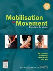 Mobilisation With Movement The Art And The Science By Professor Bill Vicenzino