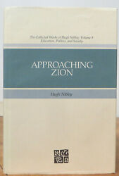 Approaching Zion Collected Works Of Hugh Nibley Vol. 9 - Hb2