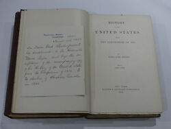 Rare Books - History Of The U.s. By J F Rhodes First Edition 1893 Authors Letter