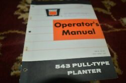 Oliver Tractor 543 Pull Type Planter Operator's Manual Gvoh