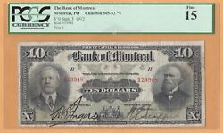 Bank Of Montreal Canada 10 Dollars 1912 Ch-505-52-04 Pcgs-15 Fine Banknotes