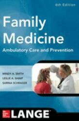 Family Medicine Ambulatory Care And Prevention Sixth Edition [lange Clinical M