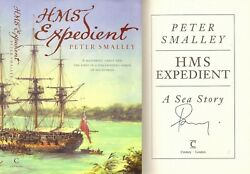 Peter Smalley - Hms Expedient Rennie And Hayter - Signed - 1st/1st 2005