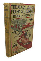 Thornton W. Burgess The Adventures Of Peter Cottontail