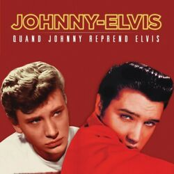 Johnny Hallyday And Elvis Presley - Quand Johnny Reprend Elvis - Picture Disc Roug