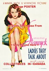 Ladies They Talk About 1933 Stanwyck Sexy = Movie Poster 10 Sizes 17 - 4.5 Feet