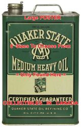 Quaker State Medium One Gallon Oil City Pa =poster Motor Oil Can 8sizes 17-3ft
