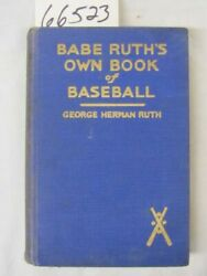 Ruth, George Herman Babe Babe Ruth's Own Book Of Bas...