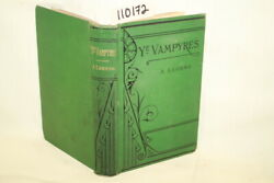 The Spectre Ye Vampyres A Legend Of The National Be...